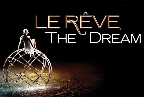 Le Reve The Dream show Las Vegas