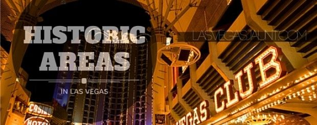 Historic Areas In Las Vegas Worth Seeing