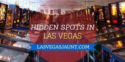 Hidden Spots in Las Vegas