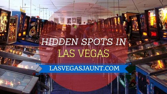 Hidden Spots in Las Vegas