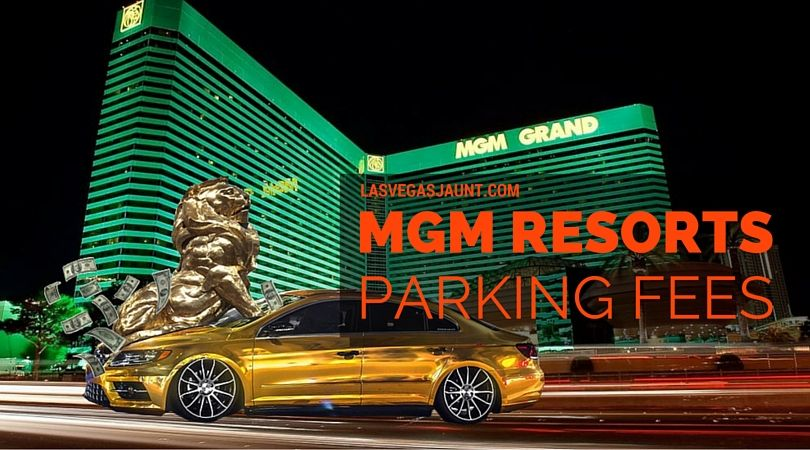 mgm las vegas parking