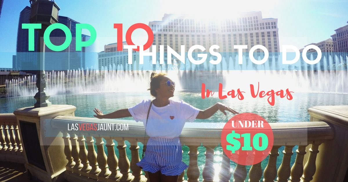 top 10 things to do in las vegas for under 10