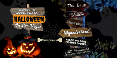 6 Ways to Absolutely Kill Halloween in Las Vegas