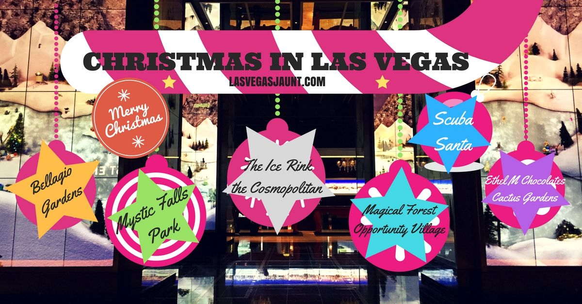 Las Vegas Christmas.Best Places To Visit During Christmas In Las Vegas
