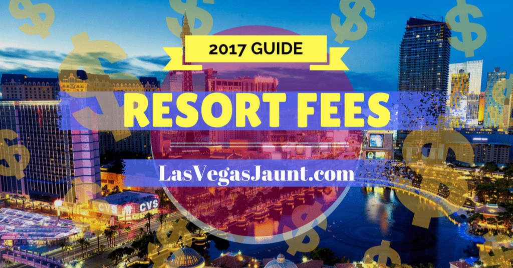 Las Vegas Resort Fee