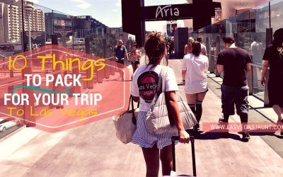 10 Things to Pack for Your Trip to Las Vegas