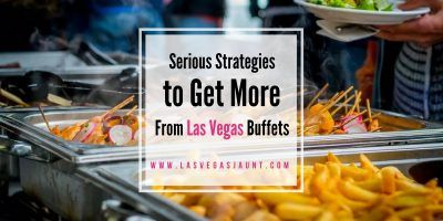 Serious Strategies to Get More From Las Vegas Buffets