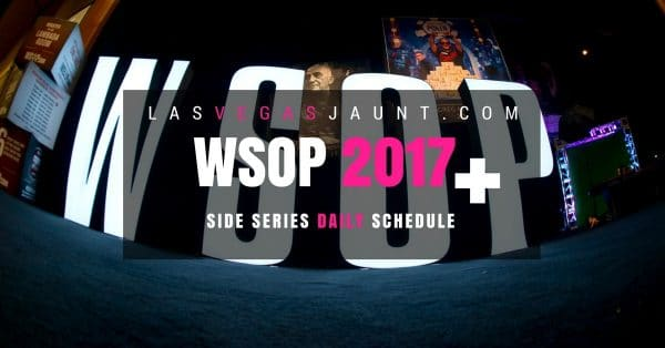 WSOP 2017 Side Series Full Schedule