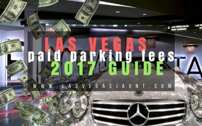 Las Vegas Paid Parking Fees 2017 Guide