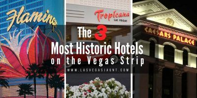 The 3 Most Historic Hotels on the Las Vegas Strip