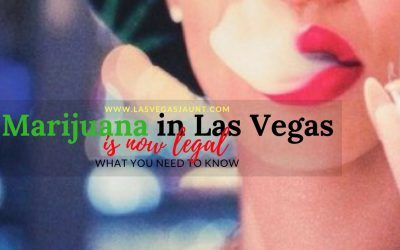 Marijuana in Las Vegas is Now Legal What You Need to Know