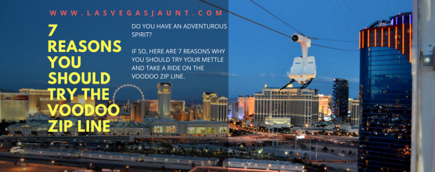 7 Reasons You Should Try the VooDoo Zip Line Las Vegas