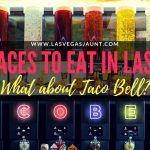 Taco Bell Cantina In Las Vegas