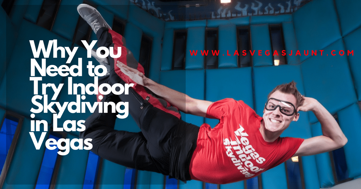 Why You Need to Try Indoor Skydiving in Las Vegas