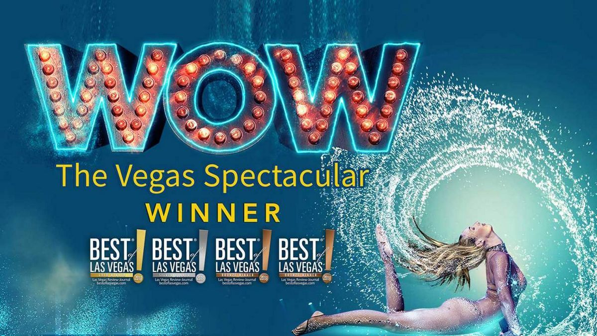 WOW The Vegas Spectacular