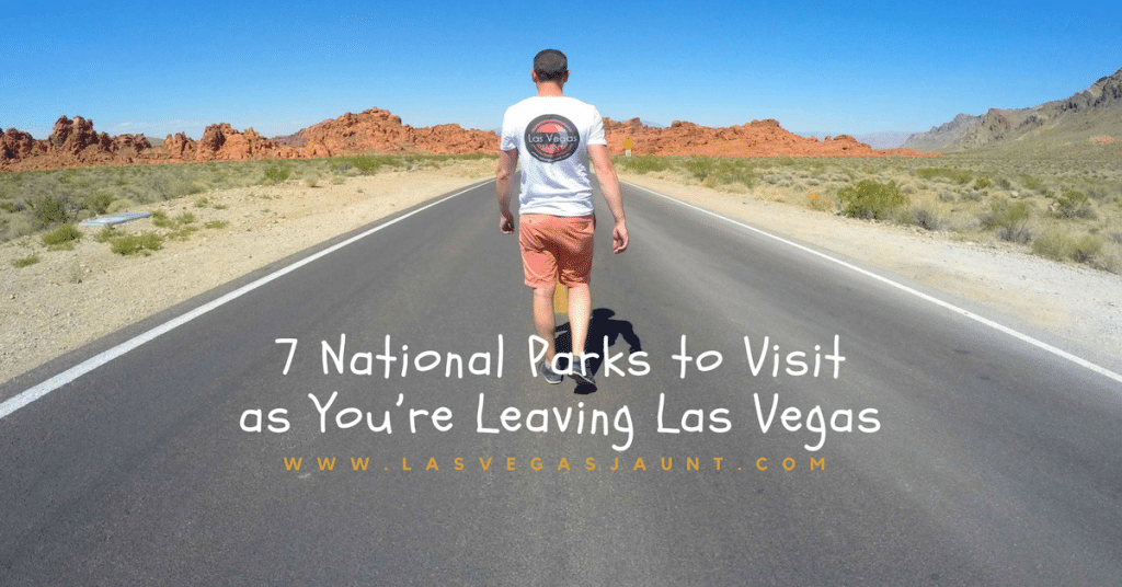 National Parks Visit From Las Vegas
