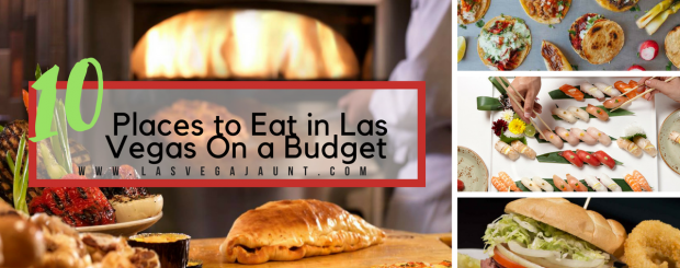 10 Best Places to Eat in Las Vegas On a Budget