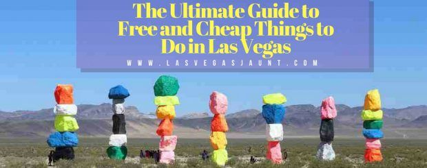 Guide to Free and Cheap Things to Do in Las Vegas