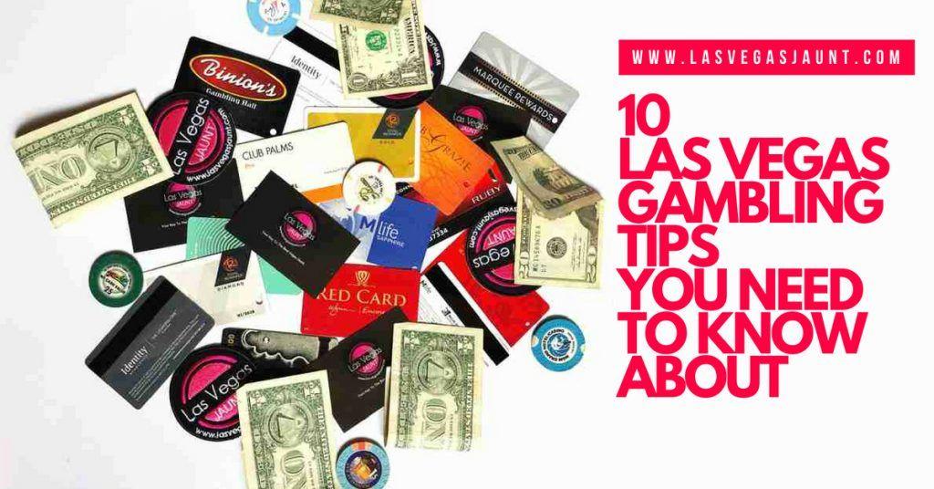 10 Las Vegas Gambling Tips