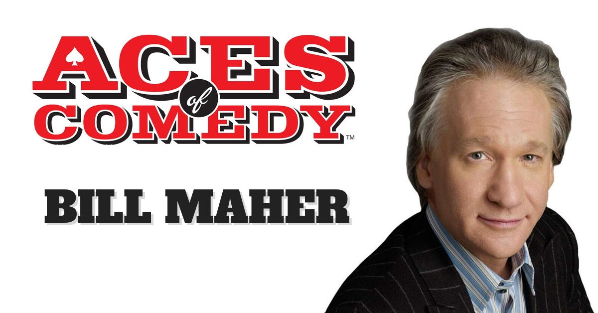 Aces of Comedy Bill Maher Show Las Vegas Tickets