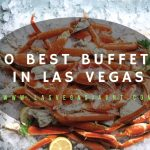 10 Best Buffets In Las Vegas