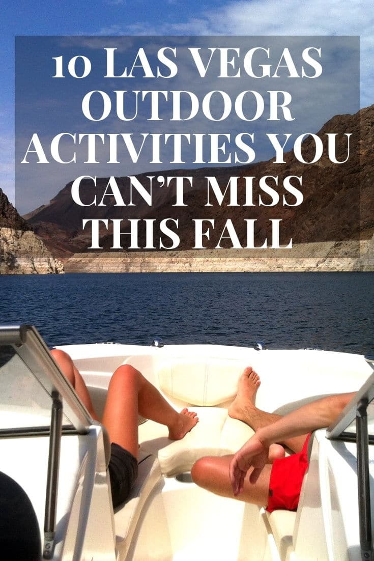 10 Las Vegas Outdoor Activities You Can't Miss This Fall