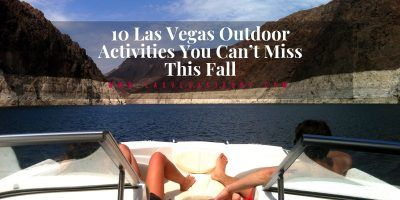 Las Vegas Outdoor Activities You Can't Miss This Fall