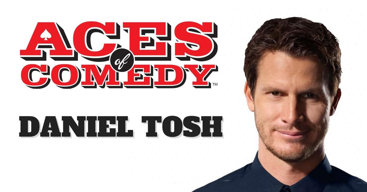 Aces of Comedy Daniel Tosh Show Las Vegas Tickets