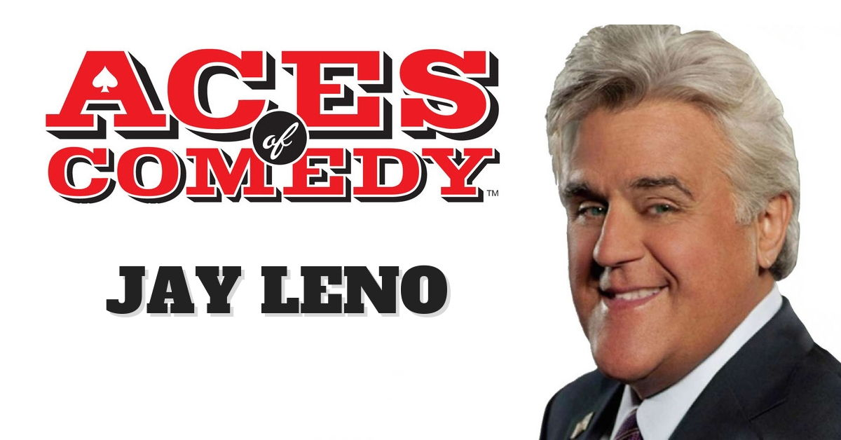 Aces of Comedy Jay Leno Show Las Vegas Tickets