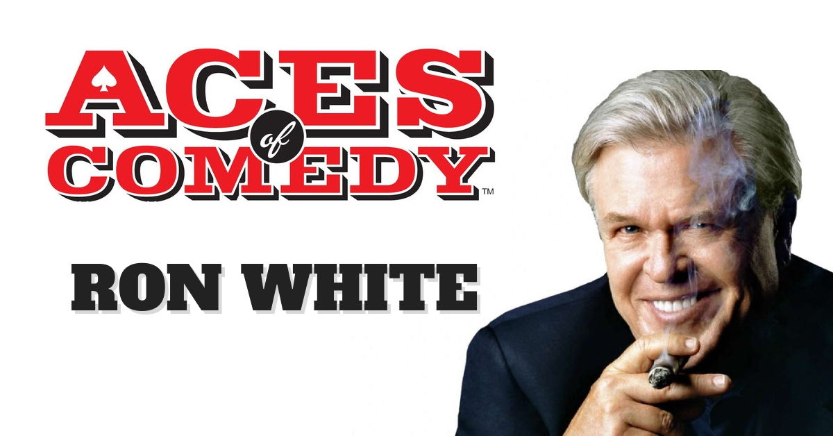 Aces of Comedy Ron White Show Las Vegas Tickets
