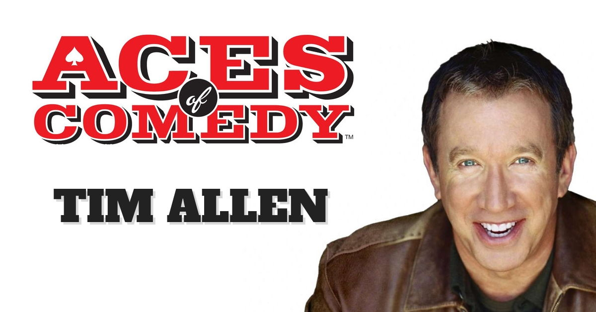 Aces of Comedy Tim Allen Show Las Vegas Tickets