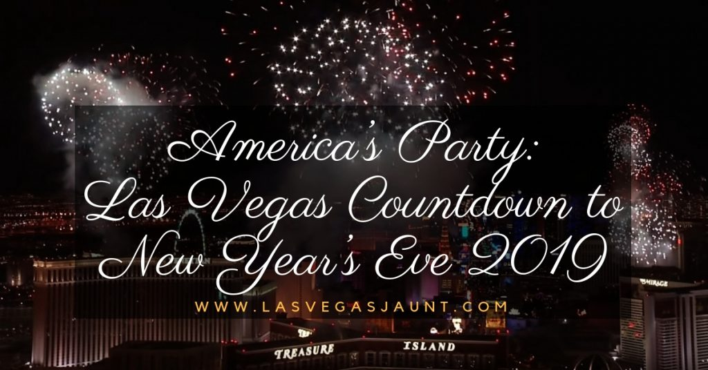 America S Party Las Vegas Countdown To New Year S Eve 2019