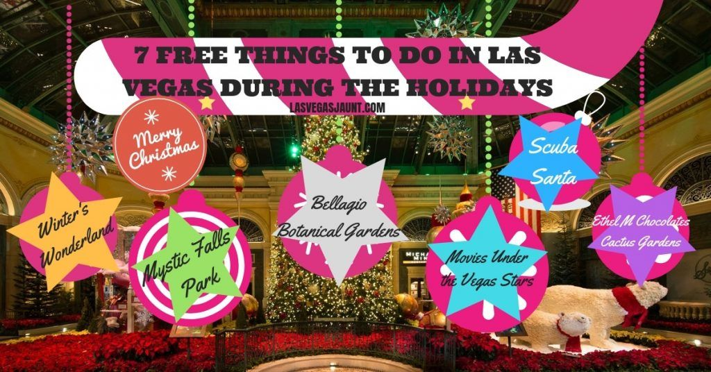 Free Things to Do in Las Vegas During the 2019 Holidays