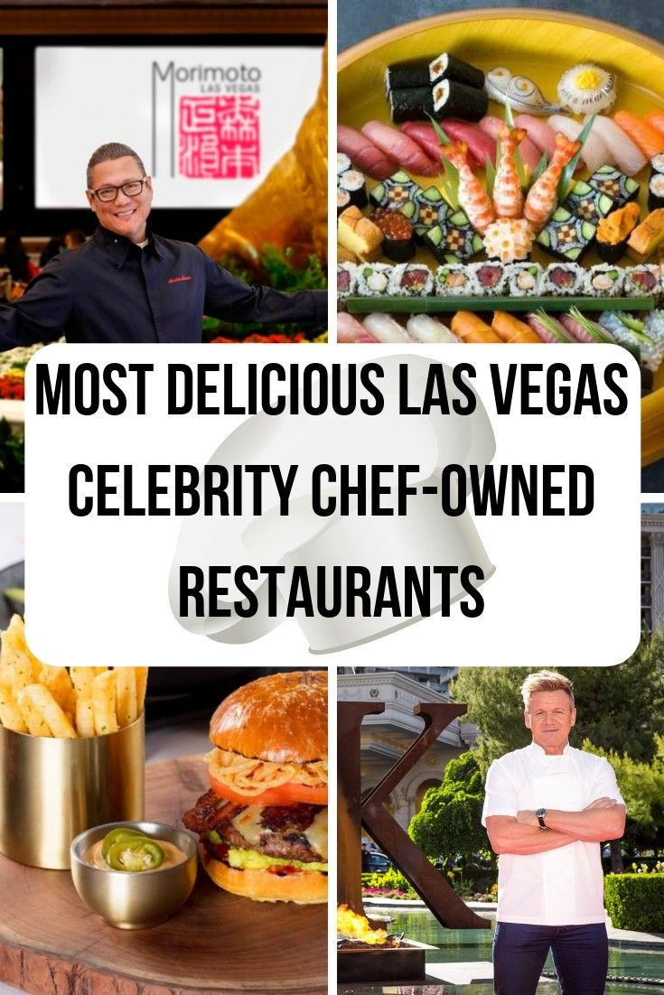 Las Vegas Most Delicious Celebrity Chef-Owned Restaurants