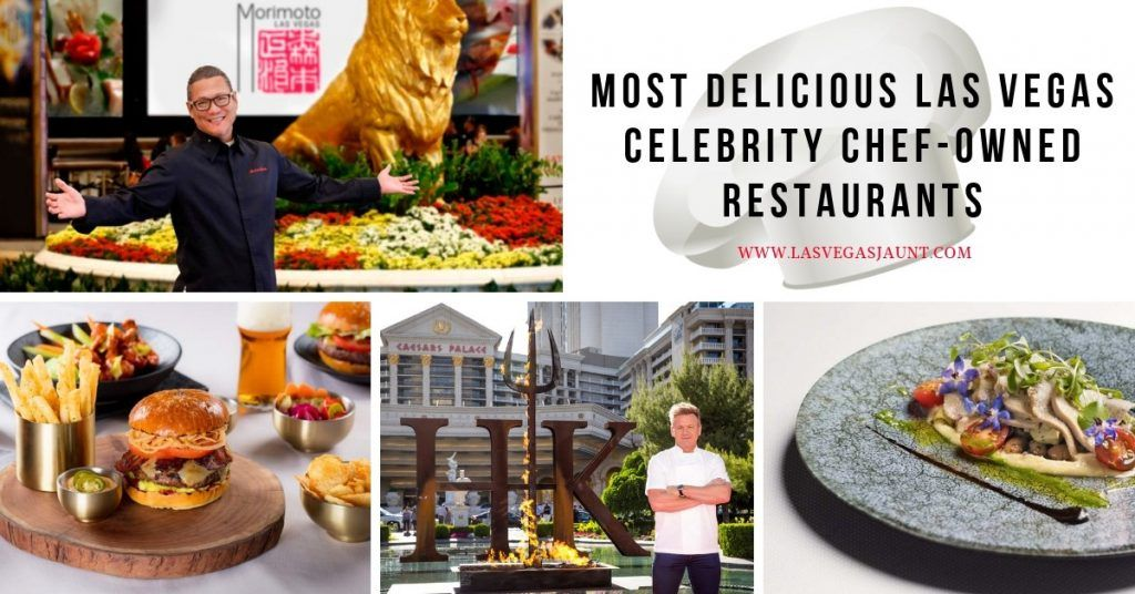 Most Delicious Las Vegas Celebrity Chef-Owned Restaurants