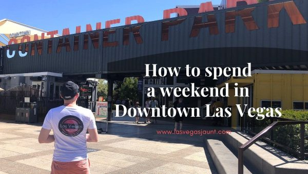 Weekend in Downtown Las Vegas