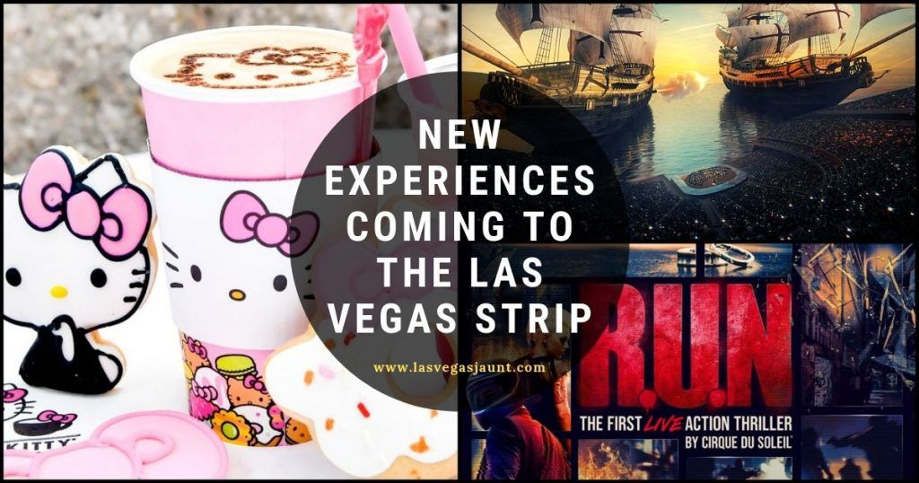 New Experiences Coming to the Las Vegas Strip