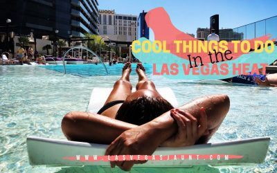 Cool Things to Do in the Las Vegas Heat