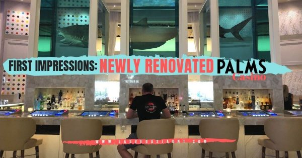 First Impressions of The Newly Renovated Palms Casino Resort