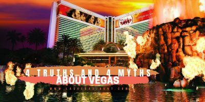 4 Truths and 4 Myths About Vegas