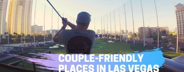 Couple-friendly Places in Las Vegas