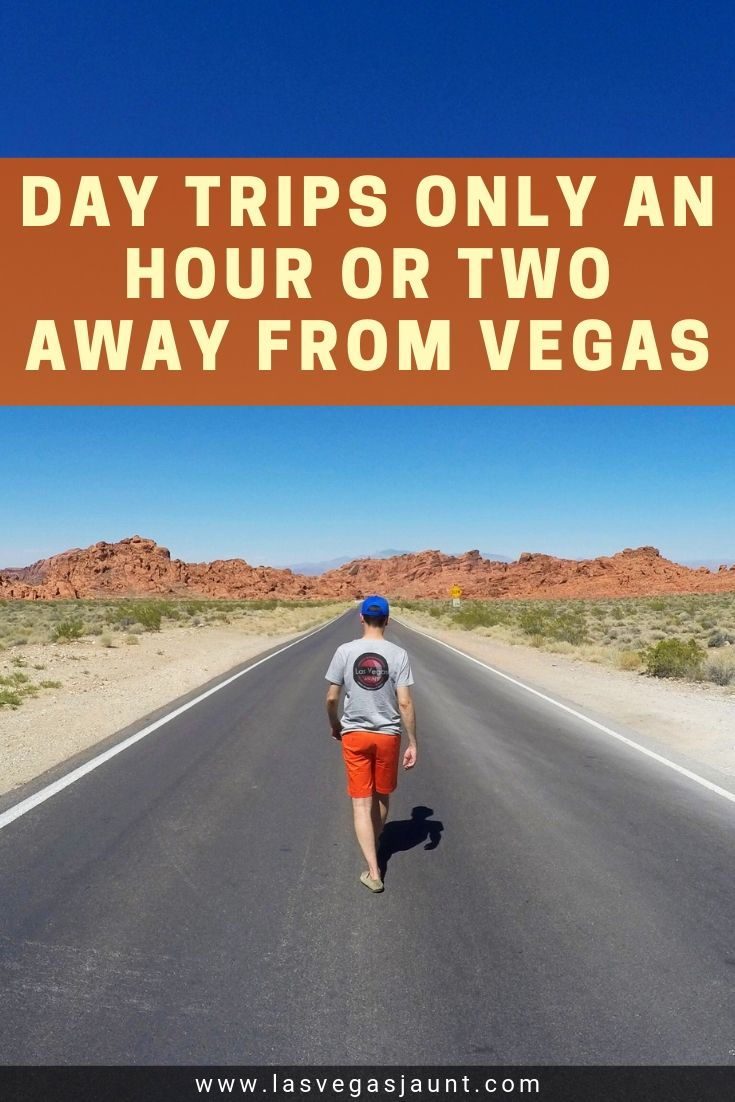 Day Trips Only an Hour or Two Away from Vegas