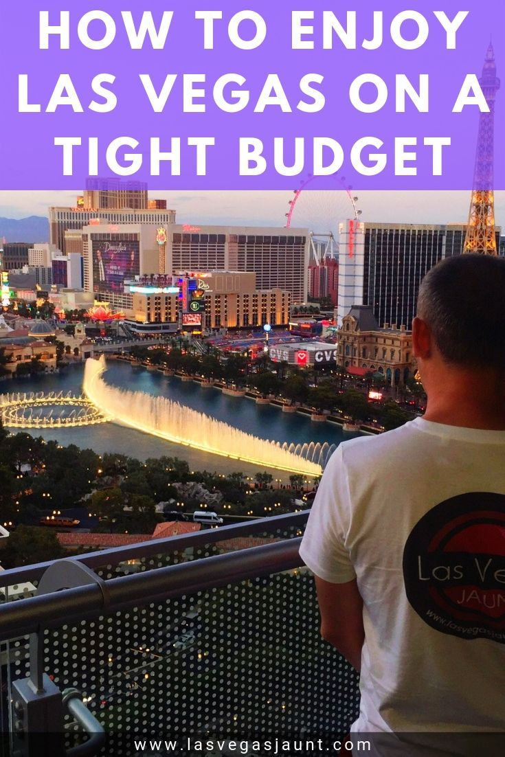 How to Enjoy Las Vegas on a Tight Budget