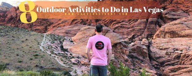 8 Outdoor Activities to Do in Las Vegas