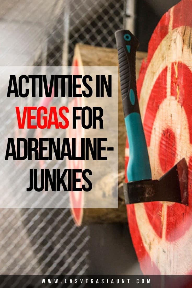 Activities in Vegas for Adrenaline-Junkies
