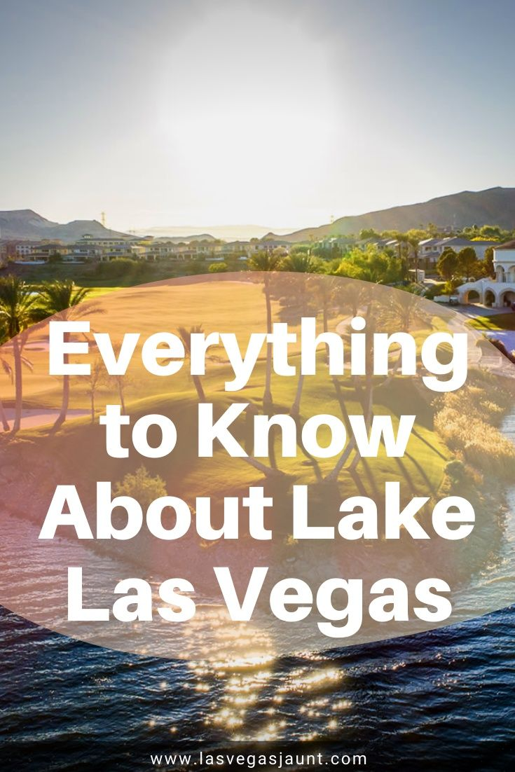 Everything to Know About Lake Las Vegas