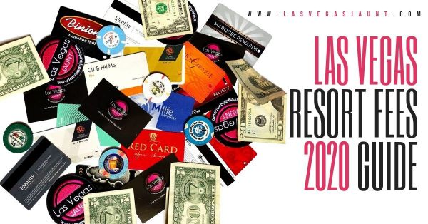 Las Vegas Hotel Resort Fees 2020 Guide