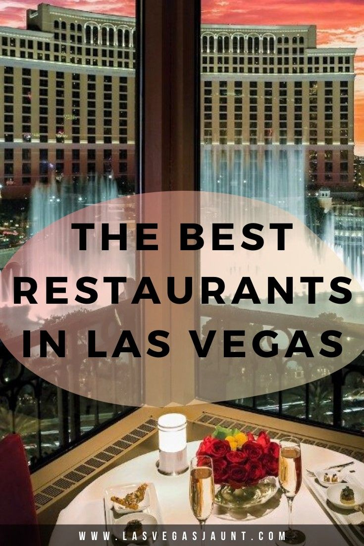 The Best Restaurants in Las Vegas