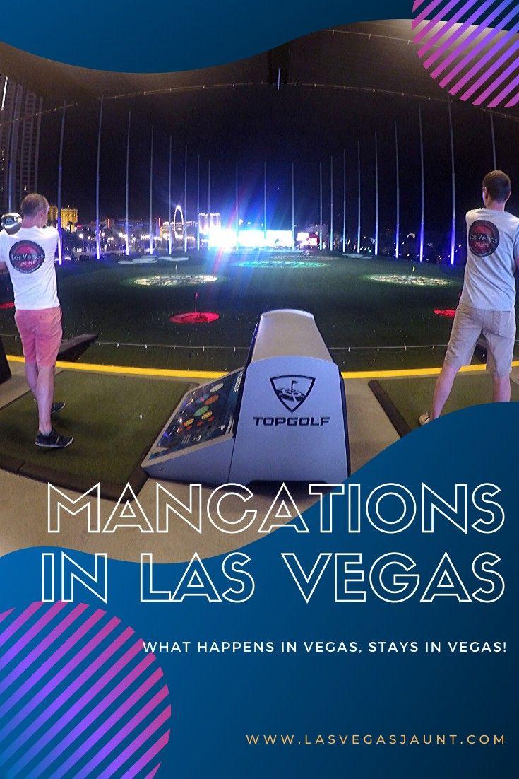 Mancations In Las Vegas