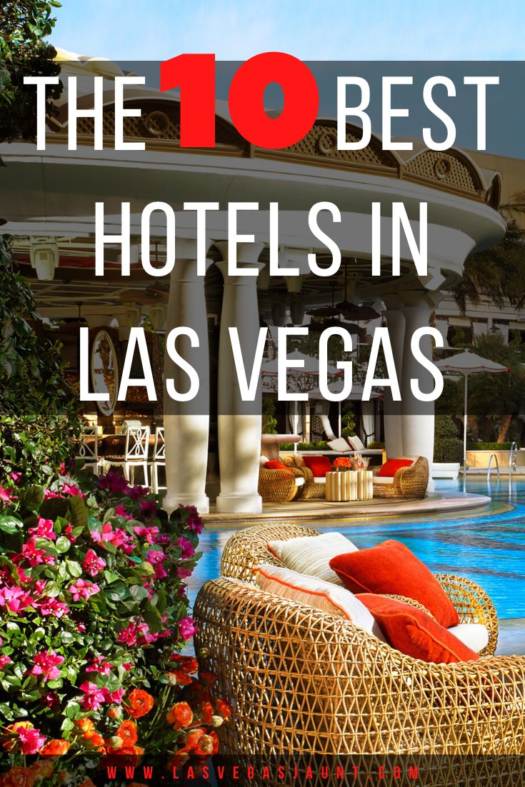 The Best Hotels in Las Vegas 735x1102